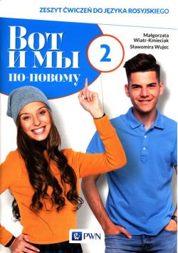 Wot i my po nowomu 2 Zeszyt ćwiczeń do języka rosyjskiego + kod interaktywny zeszyt ćwiczeń