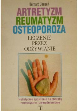 Artretyzm reumatyzm osteoporoza Leczenie przez odżywianie