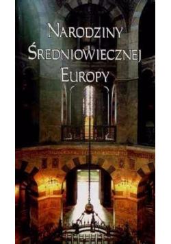 Narodziny średniowiecznej Europy