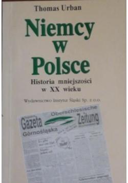 Niemcy w Polsce Historia mniejszości w XX wieku + autograf T Urbana