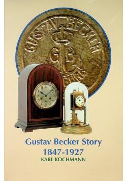 Gustav Becker Story 1847 - 1927