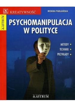 Psychomanipulacja w polityce