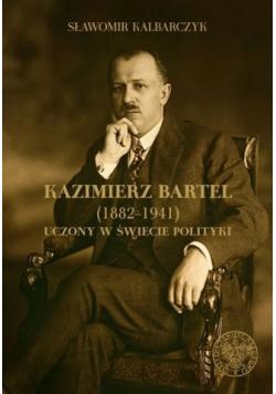 Kazimierz Bartel 1882 1941