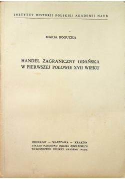 Handel zagraniczny Gdańska w pierwszej połowie XVII wieku