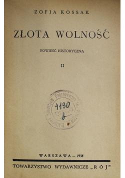 Złota wolność 1938 r.
