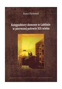 Księgozbiory domowe w Lublinie...