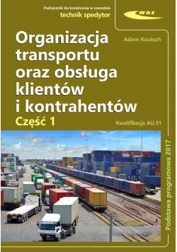 Organizacja transportu oraz obsługa klientów i kontrahentów część 1