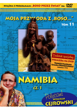 Moja przygoda z Boso Tom 11 Namibia część 1 + płyta DVD NOWA