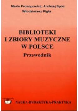 Biblioteki i Zbiory Muzyczne w Polsce