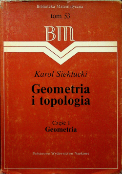 Geometria i Topologia Część I