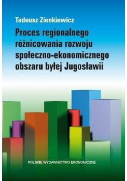 Proces regionalnego różnicowania rozwoju...