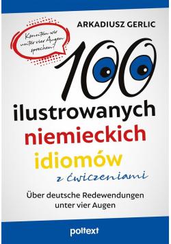 100 ilustrowanych niemieckich idiomów z ćw.