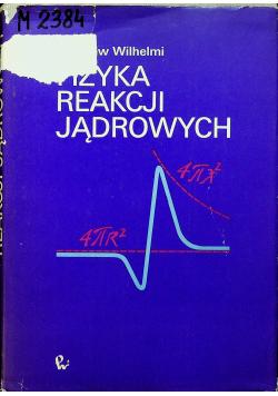 Fizyka reakcji jądrowych