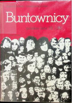 Buntownicy Polskie lata 70 i 80