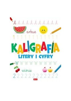 Kaligrafia. Litery i cyfry