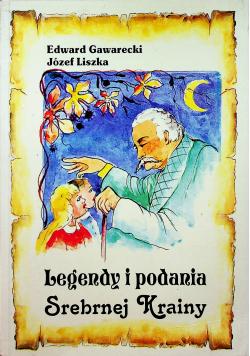 Legendy i podania Srebrnej Krainy