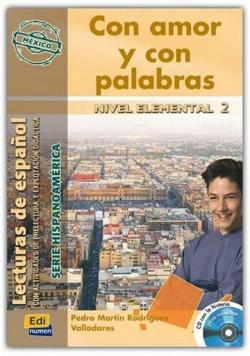 Con amor y con palabras Elemental 2 Podręcznik + CD