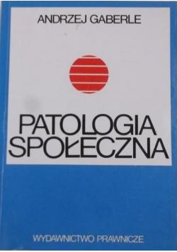 Patologia społeczna