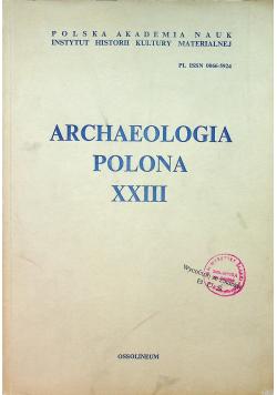 Archaeologia Polona XXIII
