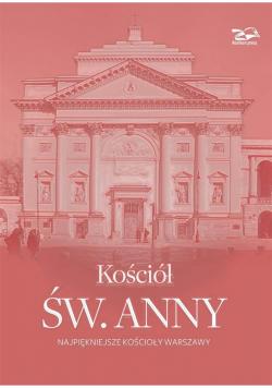 Kościół św. Anny. Najpiękniejsze kościoły Warszawy