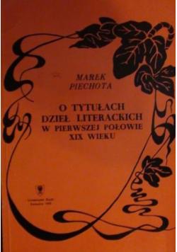 O tytułach dzieł literackich w pierwszej połowie XIX wieku