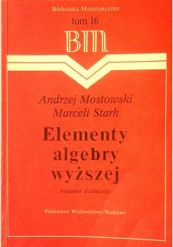 Elementy algebry wyższej tom 16