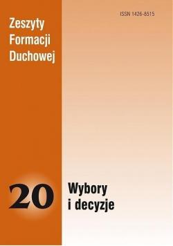 Zeszyty Formacji Duchowej nr 20 Wybory i decyzje