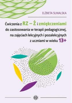 Ćwiczenia z RZ-Ż i zmiękczeniami do zastosowania..