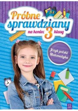 Próbne sprawdziany na koniec 3 klasy. J.polski...