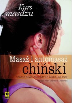 Masaż i automasaż chiński Kurs masażu