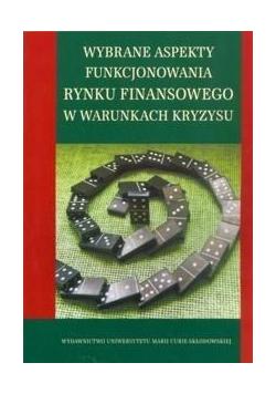 Wybrane aspekty funkcjonowania rynku finansowego..