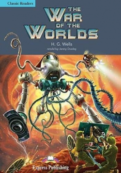 The War of the Worlds. Reader Level 4