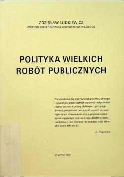 Polityka wielkich robót publicznych