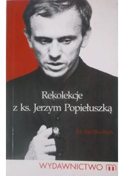 Rekolekcje z ks Jerzym Popiełuszką
