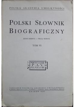 Polski słownik biograficzny Tom VI Reprint z 1948 r.