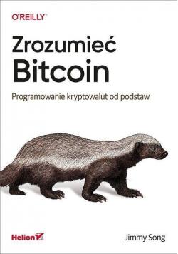 Zrozumieć Bitcoin. Programowanie kryptowalut...