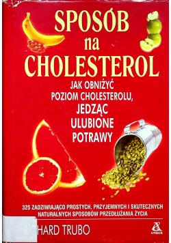 Sposób na cholesterol