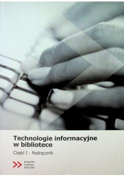 Technologie informacyjne w bibliotece Cz I