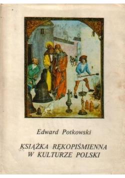 Ksiązka rękopiśmienna w kulturze Polski