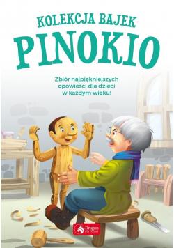 Kolekcja bajek. Pinokio
