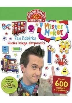Mister Maker Pan Robótka Wielka księgaaktywności