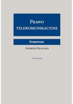 Prawo telekomunikacyjne. Komentarz