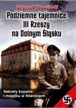 Podziemne tajemnice III Rzeszy na Dolnym Śląsku + Płyta CD