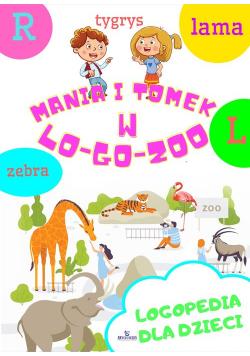 Logopedia dla dzieci. Mania i Tomek w logozoo