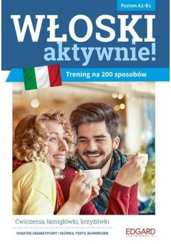 Włoski aktywnie Trening na 200 sposobów