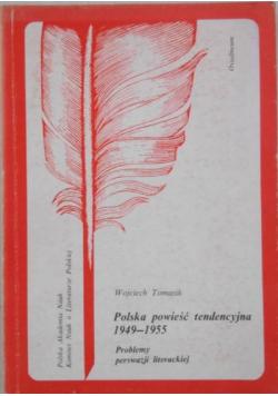 Polska powieść tendencyjna 1949 1955