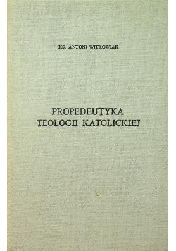 Propedeutyka Teologii Katolickiej