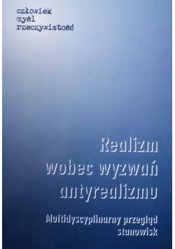 Realizm wobec wyzwań antyrealizmu