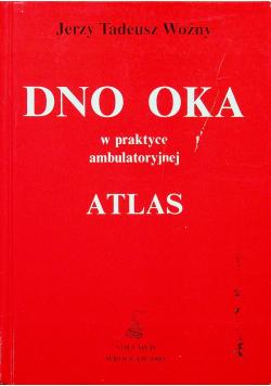 Dno oka w praktyce ambulatoryjnej  Atlas