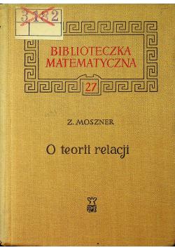 Biblioteczka matematyczna o teorii relacji